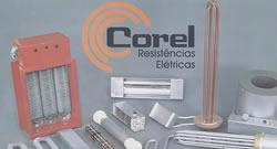 Confira a linha de produtos da Corel Resistências Elétricas.